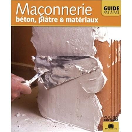 Maçonnerie - Béton, plâtre & matériaux