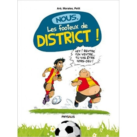 Nous, les footeux de district !