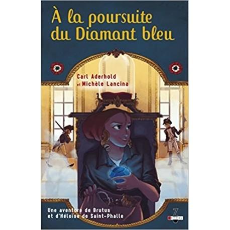 Une aventure de Brutus et d'Héloïse de Saint-Phalle Tome 2