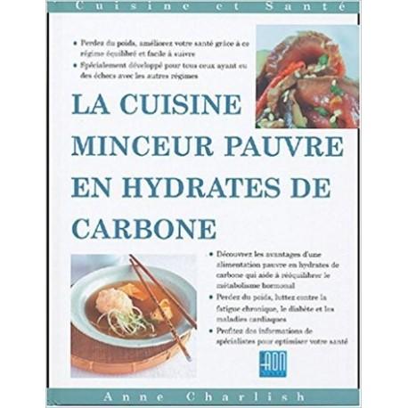 La cuisine minceur réduite en hydrates de carbone