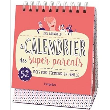 Le calendrier des super parents