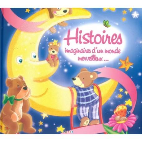 Histoires imaginaires d'un monde merveilleux...