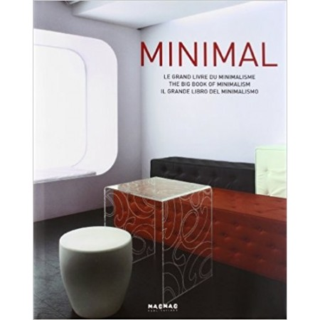 Minimal : Le grand livre du minimalisme