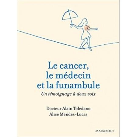 Le cancer, le médecin et la funambule