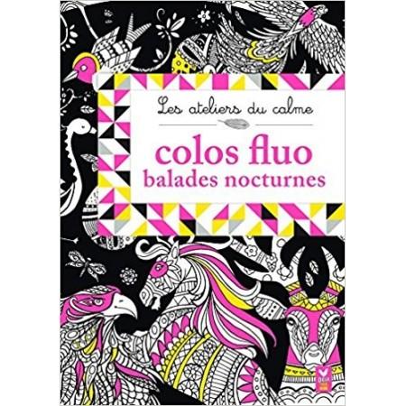 Colos fluo Balades nocturnes