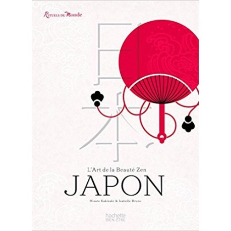 Japon - L'art de la beauté zen