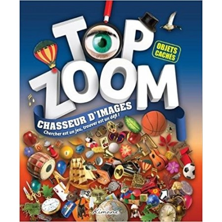 Top zoom chasseur d'images