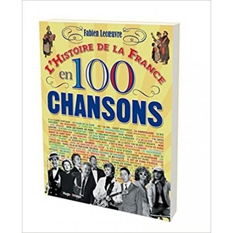 L'histoire de la France en 100 chansons