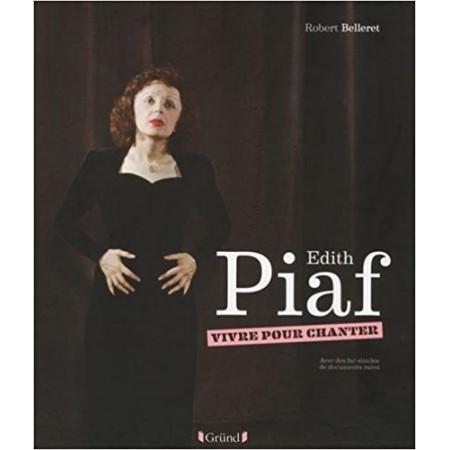 Edith Piaf - Vivre pour chanter