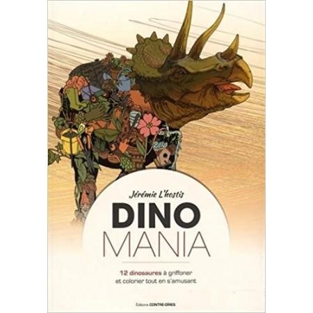 Dinomania - 12 dinosaures à gioffonner et colorier tout en s'amusant