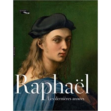 Raphaël - Les dernières années.