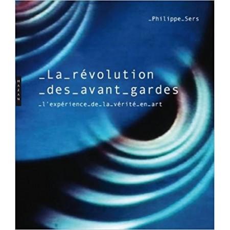 La révolution des avant-gardes