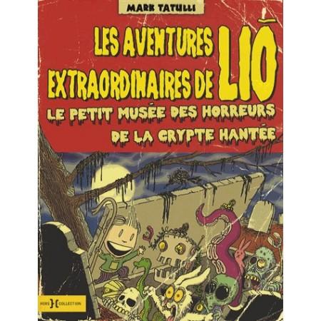 Les aventures extraordinaires de LIO -Tome 2 Le petit musée des horreurs de la crypte hantée