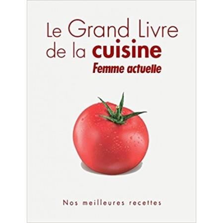 Le grand livre de la cuisine Femme Actuelle