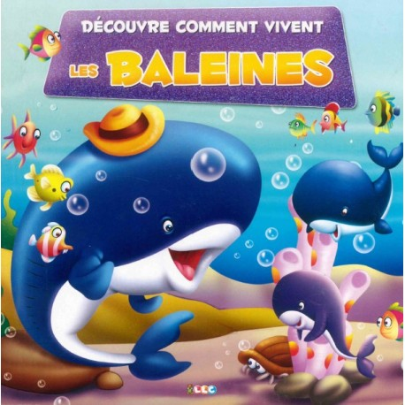 Découvre comment vivent les baleines