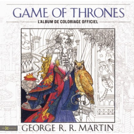 Game of Thrones - L'album de coloriages officiel