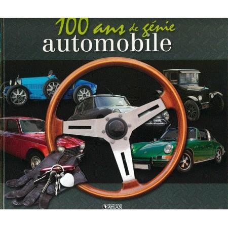 100 ans de génie automobile