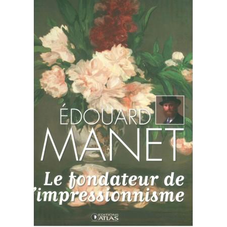 Manet Le fondateur de l'expressionnisme