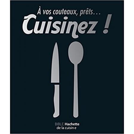 A vos couteaux, prêts... cuisinez !