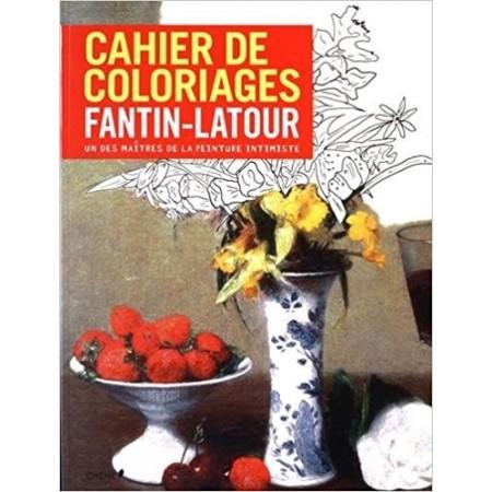 Cahier de coloriages Henri Fantin-Latour