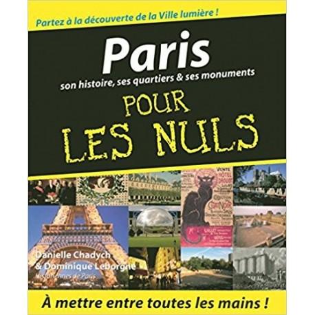 Paris - Son histoire, ses quartiers et ses monuments