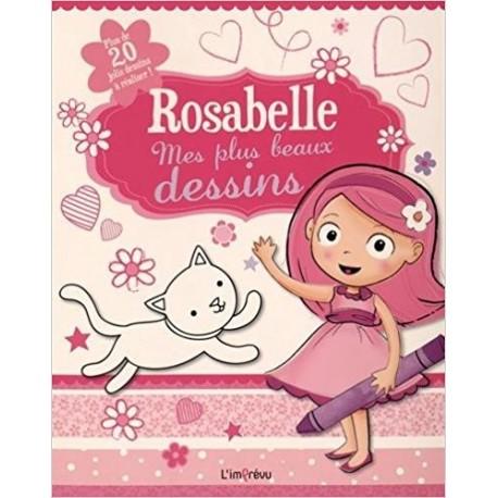 Rosabelle, mes plus beaux dessins - Plus de 20 jolis dessins à réaliser !
