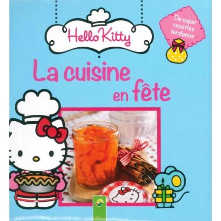 Hello Kitty La cuisine en fête !