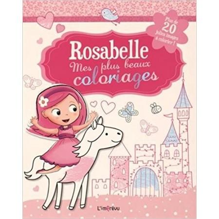 Rosabelle, mes plus beaux coloriages - Plus de 20 jolies images à colorier !