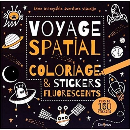 Voyage spatial : Coloriage et stickers fluorescents