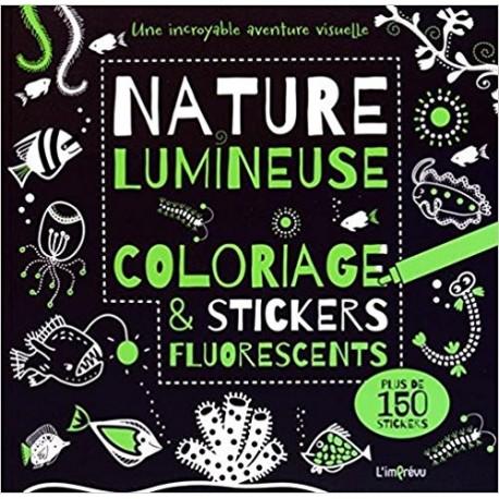 Nature lumineuse : Coloriage et stickers fluorescents