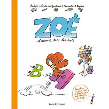 Zoé s'amuse avec les mots
