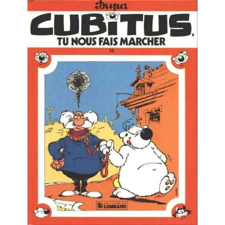 CUBITUS - Tu nous fais marcher
