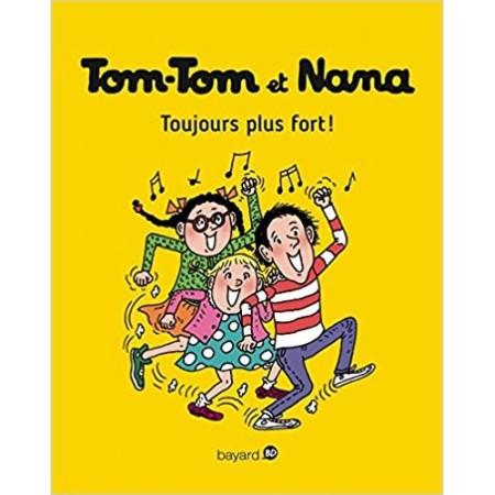 Tom-Tom et Nana, Tome 29: Toujours plus fort !