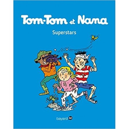 Tom-Tom et Nana, Tome 22: Superstars