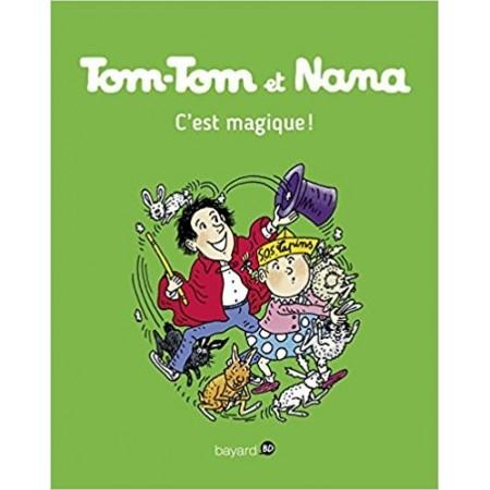Tom-Tom et Nana, Tome 21 : C'est magique !