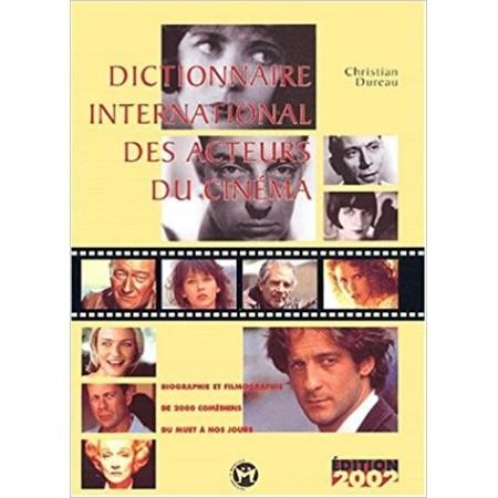 Dictionnaire international des acteurs du cinéma