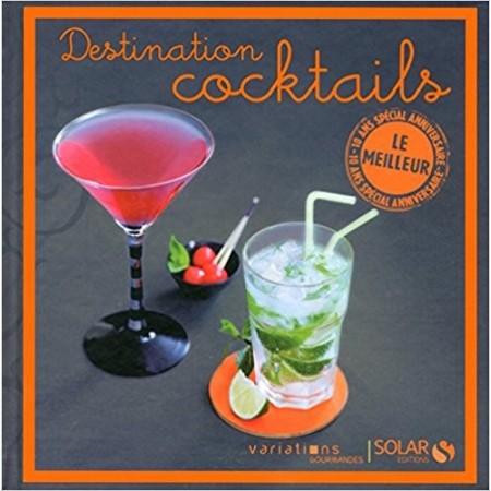 Destination cocktail - Le meilleur