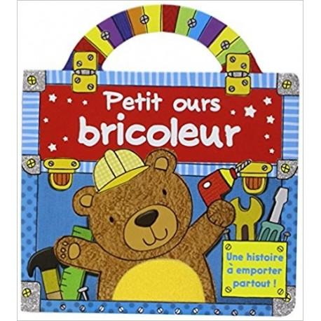 Petit ours bricoleur