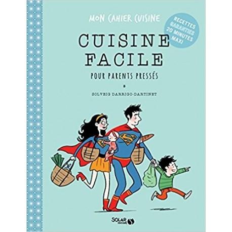 Cuisine facile pour parents pressés