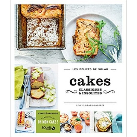 Cakes classiques & insolites