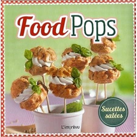 Food Pops : Sucettes salées