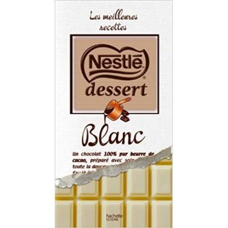 Les meilleures recettes Nestlé Dessert - Blanc