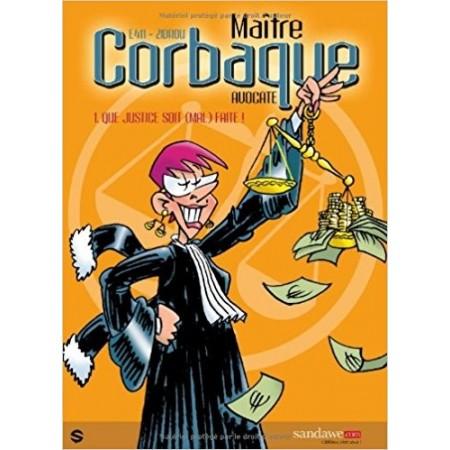 Maître Corbaque, avocate Tome 1
