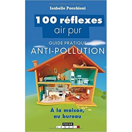 100 réflexes air pur