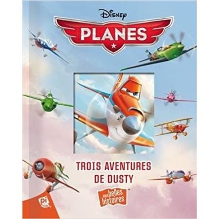 Planes : Trois aventures de Dusty