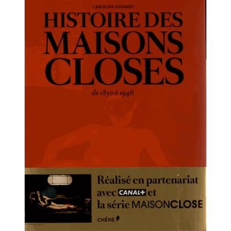 Histoire des maisons closes - De 1850 à 1946