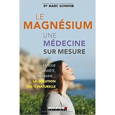 Le magnésium, une médecine sur mesure