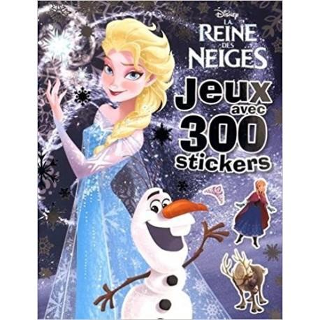 La Reine des Neiges : Jeux avec 300 stickers