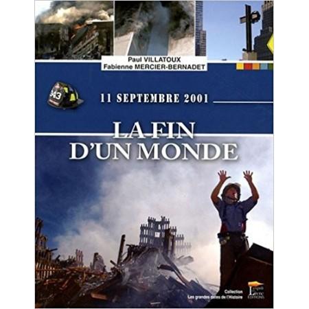 11 septembre 2001 : La fin d'un monde