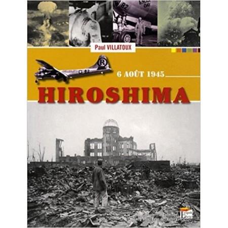 Hiroshima - 6 août 1945